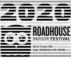 Roadhouse 14.03.2020 BLIND Ticket