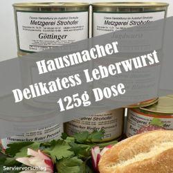 Hausmacher Delikatess Leberwurst in der 125 g Dose