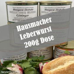 Hausmacher Leberwurst in der 200g Dose