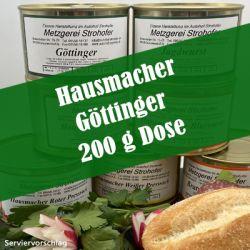 Hausmacher Göttinger in der 200g Dose
