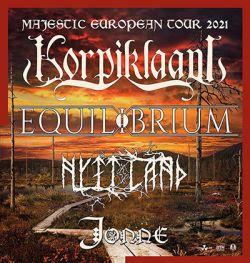 Korpiklaani & Equilibrium So. 17.10.2021